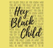 Hey Black Child (light background) Kids Tee