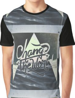 CHANGE THE WORLD ▽ Graphic T-Shirt