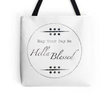 Hella Blessed Tote Bag
