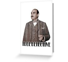Poirot - True Detective Greeting Card