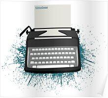 Typewriter - Timeless Poster