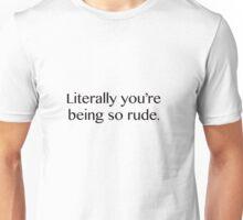 So rude Unisex T-Shirt