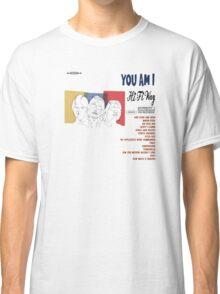 You Am I Classic T-Shirt