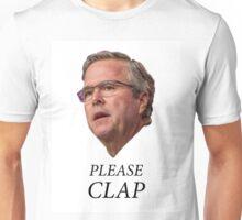 Jeb Bush - Please clap Unisex T-Shirt