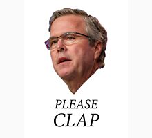 Jeb Bush - Please clap Unisex T-Shirt