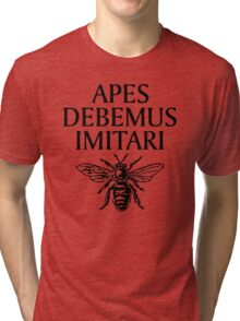 Apes Debemus Imitari Tri-blend T-Shirt