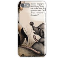 the begging mouse  iPhone Case/Skin