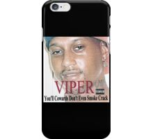 Viper - You'll cowards iPhone Case/Skin