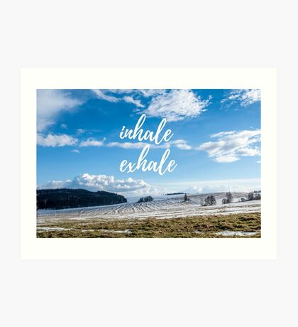 Inhale/Exhale Art Print
