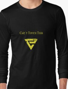 Can't Touch This (Quen) Long Sleeve T-Shirt