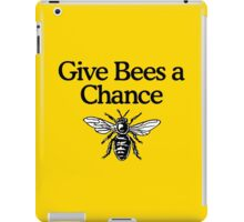 Give Bees A Chance Beekeeper Quote Design iPad Case/Skin