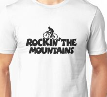 Rockin the Mountains Biking Unisex T-Shirt