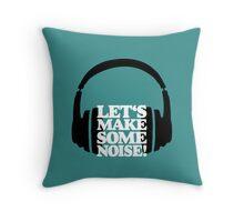 Let's make some noise - DJ headphones (black/white) Throw Pillow