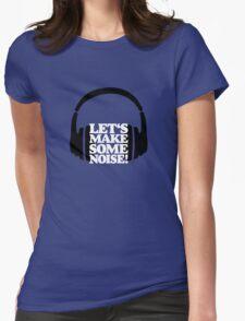 Let's make some noise - DJ headphones (black/white) Womens Fitted T-Shirt