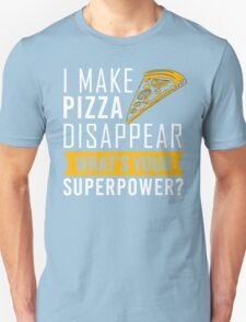 Pizza disappear Unisex T-Shirt