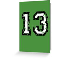Number Thirteen - No. 13 (two-color) white Greeting Card