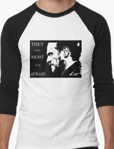 They were right to be afraid [small] Men's Baseball ¾ T-Shirt