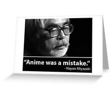 anime was a mistake Greeting Card