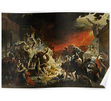 Karl Bryullov Bryullo - The Last Day of Pompeii 1830 - 1833 Poster
