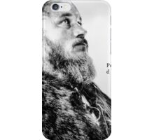 king ragnar lothbrok quote iPhone Case/Skin