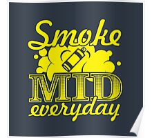 Smoke Mid Everyday - Stamp Version Poster
