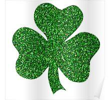St. Patrick's Day Shamrock Green Glitter Poster