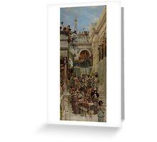 Lawrence Alma-Tadema - Spring 1894  , Roman Street.  Greeting Card