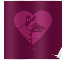 LOVE: Dogs (Malinois) Poster