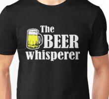 The Beer Whisperer Unisex T-Shirt