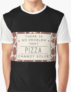 Pizza solves everything Fun Food Love Graphic T-Shirt