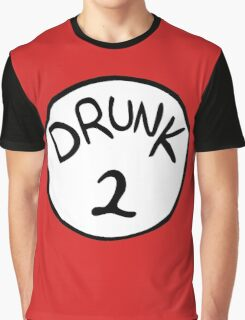 Drunk 2 Graphic T-Shirt
