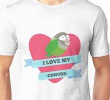 I Love My Conure Unisex T-Shirt