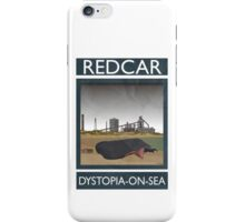 Redcar - Dystopia-on-Sea iPhone Case/Skin