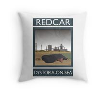 Redcar - Dystopia-on-Sea Throw Pillow