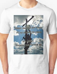 Support your Lineman Unisex T-Shirt