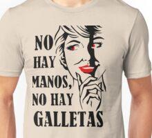 No hay manos, no hay galletas. Unisex T-Shirt