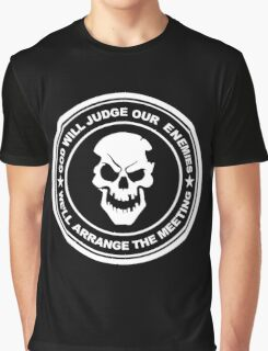 god will judge our enemies we'll arrange the meeting Graphic T-Shirt