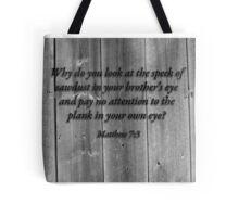 Matthew 7:3 Tote Bag