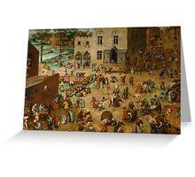 Pieter Bruegel the Elder - Children's Games  Greeting Card