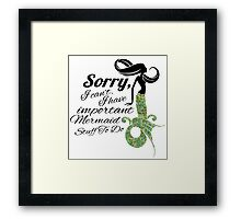 mermaid apologies Framed Print