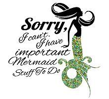 mermaid apologies Photographic Print
