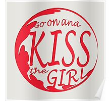 Kiss the girl Poster