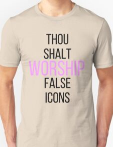 WORSHIP FALSE ICONS T-Shirt