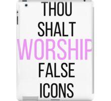 WORSHIP FALSE ICONS iPad Case/Skin