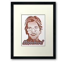 Misbehave! Elizabeth Warren Framed Print