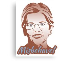 Misbehave! Elizabeth Warren Canvas Print