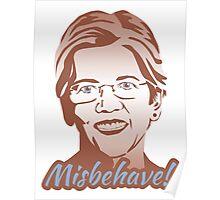 Misbehave! Elizabeth Warren Poster