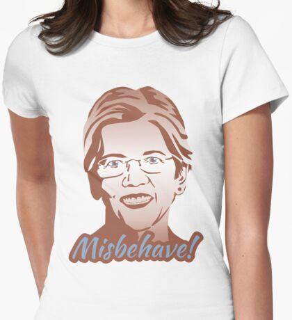 Misbehave! Elizabeth Warren Womens Fitted T-Shirt