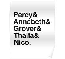 Percy & Annabeth & Grover & Thalia & Nico. (Percy Jackson) Poster