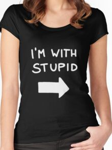 I'm with stupid - White Font Women's Fitted Scoop T-Shirt